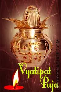 Vyatipat Dosha Puja When there is a Vyatipat Dosha in your kundli. there is a elimination procedure. this helps you to lead a life full of positively, and bountifully. This Vyatipat Puja Vidhi done by Tantrik procedure is very effective although very simple....