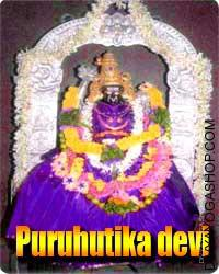 Puruhutika devi puja  Puruhutika Devi is idol made of granite and is adorned with jewels, a Kirit and robed in silks. The deity has 4 arms...