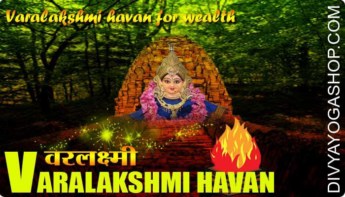 Vara lakshmi havan Varalakshmi Pooja day is one of the numerous days to worship the devi of prosperity and wealth. Varalakshmi, who is the wife of Lord (bhagwan) Vishnu..