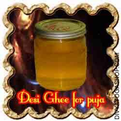 "Desi Ghee for puja Desi Ghee holds its position of purity in practically all the Hindu pooja rituals. In Hindu mythology, Prajapati/Brahma, created Ghee by rubbing or ""churning"" his hands collectively and then poured it into hearth to engender his progeny..."