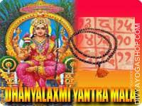 Dhaanya-Lakshmi yantra mala for food grains This Dhaanya-Lakshmi Yantra and rosary energized by Lakshmi mantra. It gives you good food, deprivation...