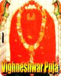 Shri Vighneshwar puja Vigneshwar means the Lord (bhagawan) of Obstacles and the Lord (bhagawan) received this identify by...