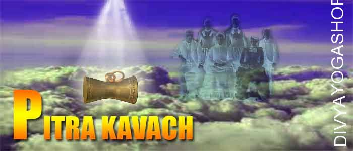 Pitra kavach This pitra kavach is charged by 1001 pitra dosha nivaran mantra. Beneficial for ancestor blessing and evil protection.