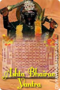 Ashta-Bhairav bhojpatra yantra This Asht-Bhairav Bhojpatra Yantra is inscribed on Bhojpatra and is energised with particular highly effective Asht-Bhairav Bhojpatra Mantras.  Lord Bhairav Yantra is for the worshippers of Lord Bhairav...