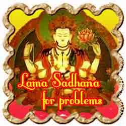 Lama Sadhana for riddance from problems Court docket circumstances, enemies, quarrels in family, issues at job, disputes with neighbours and plenty of different such problems in life will be easily remedied by the technique...
