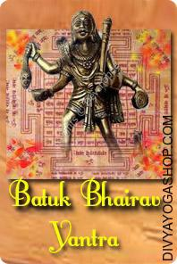 Batuk bhairav bhojpatra yantra This  Batuk Bhairav Bhojpatra Yantra is inscribed on Bhojpatra and is energised with particular highly effective Bhairav Mantras. The Sadhaka is bestowed with all comforts and his wishes are fulfilled...