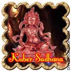 Kuber Sadhana for Immense Wealth Lord Kuber (भगवान कुबेर) is the Lord of all Treasures. Lord Kuber bless the Sadhak with material success and wealth...