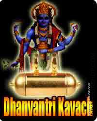 Dhanvantari kavach for health