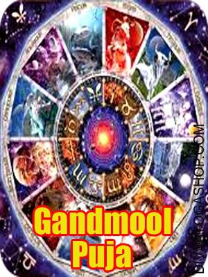 Ganda mool Puja A person born and ruled by 27 Nakshatra as per Moon Rashi in Indian Astrology, out of which six Nakshatras viz. Ashwini, Magha, Jayestha, Ashlesha, Mool & Rewati are collectively called as Gandmool Nakshatras...
