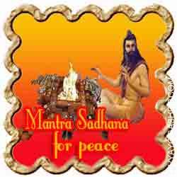 Mantra Sadhana for peace of mind The mad race of competition to which we discover ourselves pulled willingly or unwillingly has a heavy toll on the human psyche....
