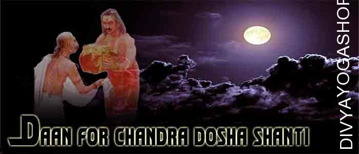 Daan (charity) for chandra shanti Donation to appease the planets moon​ (Chandra)​. It is beneficial for mental peace, chandra dosha shanti, memory, concentration.