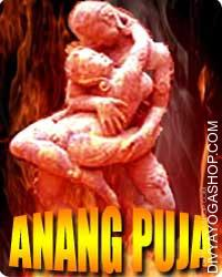 Ananga puja If an individual resorts to the assistance of Anang Puja be doesn't need to take any medical therapy or go to any...
