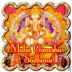 Maha Ganapati Sadhana for success in task Who wouldn't love, adore, revere and worship such a diety, for He takes away all of our troubles, issues, pains, afflictions and even poverty in life...