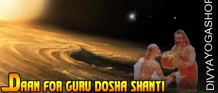 Daan (charity) for Brihaspati Graha shanti Donation to appease the planet Jupiter (Brihaspati). It is beneficial for Name, Popularity, Achievement...