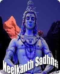 Neelkanth sadhana for obstacle Shiva and Shakti (शिव और शक्ति) is  two basic foundation of tantra. Primarily based on them, Shiva...