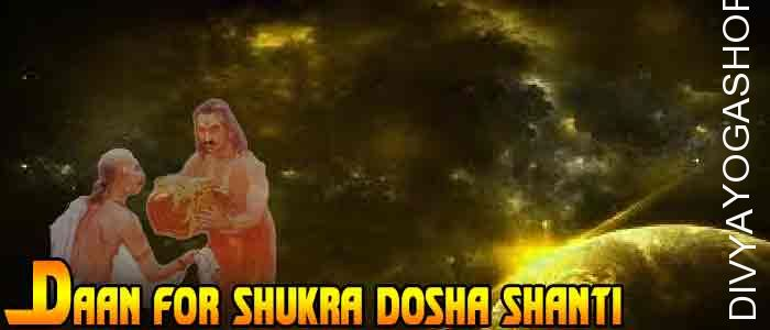 Daan (charity) for Shukra Graha shanti Donation to appease the planet Venus (Shukra). It is beneficial for Deficiency of affection, minor admiration of...