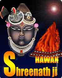 Shreenathji havan Shrinathji is restricted because the deity symbolizes that form of Load krishna, while he lifted the Govardhan...