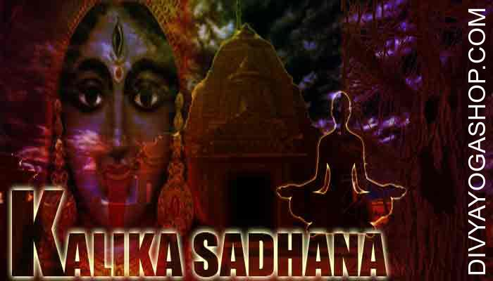 Kalika sadhana This is a Shabar Kalika Mantra, which explains said to be a Rahasyamaya Mantra, meaning a Mantra, which contains many invisible tips