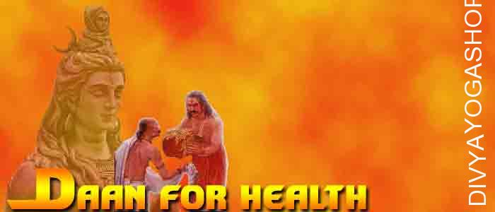 Daan (charity) for Health Donation to appease the Lord Shankar. It is beneficial for Health, Removes diseases and Good life...