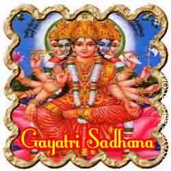 Gayatri Sadhana for Riddance From Ailments  This ritual is an actual boon for these troubled by incurable diseases. A family member or buddy too can do it on behalf of the patient...