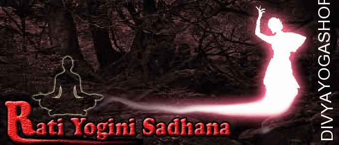 Rati yogini sadhana Rati yogini is one of from 64 yogini. She has supernatural abilities also she represent one of tantra from 64 tantras...