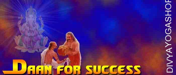 Daan (charity) for Success ​Donation to appease the Ganesha. It is beneficial for Success in any work, Growth in business, Prosperity...