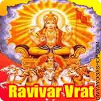 Raviwar vrat katha paath Those keep Ravivar vrat fast on Sundays in the name of Surya Narayan or the Sun God. It is thought that...