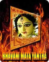 Bhavani yantra This Bhawani  Yantra charged by Durga mantra.  Mata Bhawani  is known as Durga. Bhawani  Yantra is carved on bhojpatra and is worshipped by Beej mantra notably throughout Navratras..