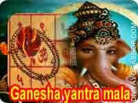 Ganpati Yantra and rosary for success in task Lord Ganesha is the First God to be worshipped. Any Activity or Pooja is incomplete with out Lord Ganesha's worship. Worship..