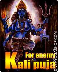 "Kali puja for enemy Deity Maata Kali maintains the principal position amongst all of the ten vital Dus Mahavidya's. Kali means ""the black one..."