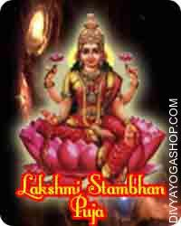 Lakshmi stambhan puja This Lakshmi Stambhan special Puja is give knowledge, success and fulfilment. This Lakshmi Stambhan special Puja beneficial for wealth, prosperity and fortune...