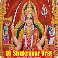 16 Shukravar santoshi mata vrat katha 16 Shukravar vrat katha paath procedure: Shiva invocation mantra, Invocation mantras of all major deities...