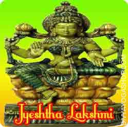 Jayestha Lakshmi Sadhana for success in material and spiritual For a clever man Laxmi has great significance because he could make use of the wealth in his possession for the great of all...