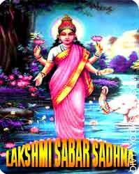 Lakshmi sabar sadhana for success in business This Lakshmi sabar sadhana are for getting achievement in business and rising the gross sales...