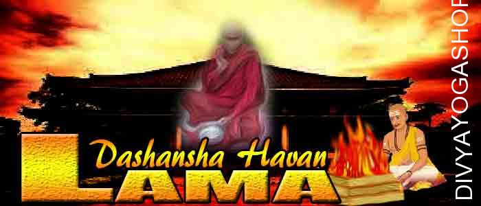 Lama dashansha havan If person is performing Lama sadhana and unable to do havan after sadhana. The Divyayogashop provides expert...