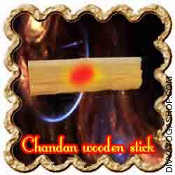 Chandan (sandal ) wooden Stick This Chandan wooden Stick is charged by Shree Krishna mantra. It is beneficial for using puja, vashikaran sadhana...