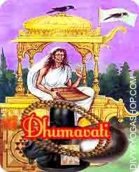 Dhumavati sadhana samagri This Dhumavati Sadhana Samagri has been energised by Dhumavati Mahavidya mantra. Maata Dhumavati give you  immediate outcomes and particular person is protected against all kinds of black magic, unhappiness...