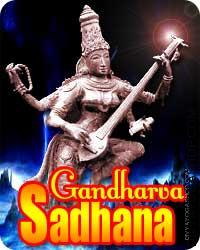 Gandharva sadhana for vashikaran Gandharva sadhana:- The world is the house of the powers of different classes, that have inspired our culture..