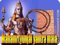 Mahamrtyunjai yantra mala for health This Mahanrityunjai yantra mala​ is charged by 5001 mahamrtyunjai mantra. Mahanrityunjai yantra mala, the greater Death-Conquering yantra mala gived to Rudra as based in the Rig Veda