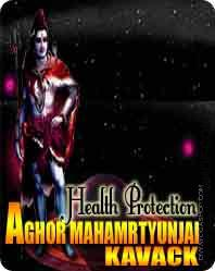 Aghor Mahamrtyunjay kavach Aghor mrtyunjai kavach is charged by 11000 mahamrtyunjay mantra. Aghor Mahanrityunjai kavach, the greater Death-Conquering kavach is devoted to Rudra as based in the Rig