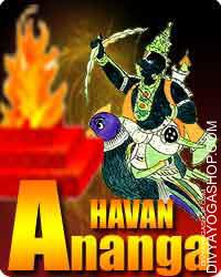 Anang havan This severity is said with the pooja of Lord (bhagawan) Shiva and commences on the thirteenth day of the intense...