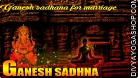 Ganesha sadhana for marriage
