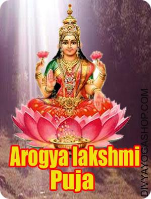 Arogya Lakshmi Puja The Churning of the milky ocean that gave Lakshmi back to the world additionally produced Dhanvantri from its depths. He appeared carrying the pot of ambrosia or elixir or 'Amrit'...