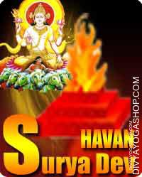 Surya havan Surya pooja is devoted to Lord (bhagawan) Sun. This pooja is suggested to those that have malefic impact...