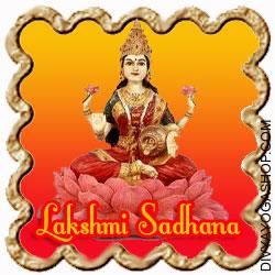 Maha-Lakshmi Sadhana- Windfall Positive aspects Wealth is the gasoline of life and to earn it one tries every means. But many occasions even sincere efforts fail to assist one win the favour of the Goddess of Wealth. If interested by sudden, legal good aspects (e.g. lottery or shares) this is the ritual for you...