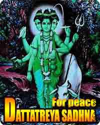Dattatreya sadhna for peace