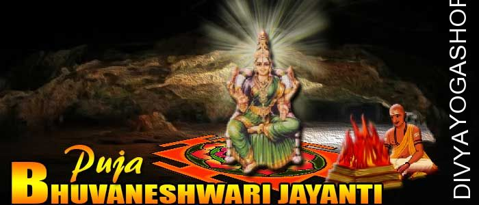 Bhuvaneshwari jayanti puja Bhuvaneshwari rules or commands the entire universe, possessing controlling influence of turning situations in accordance with her wish.