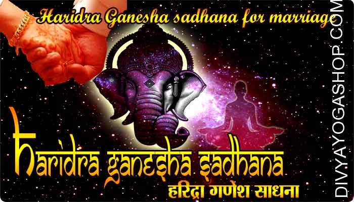 Haridra Ganesha sadhana for marriage