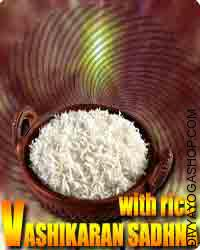 Vashikaran sadhana with Rice
