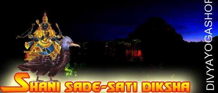 "Sade-Sati Diksha Sade-Sati in literal logic means the ""gradual-transferring one"" and in response to conventional tales Shani oversees the..."
